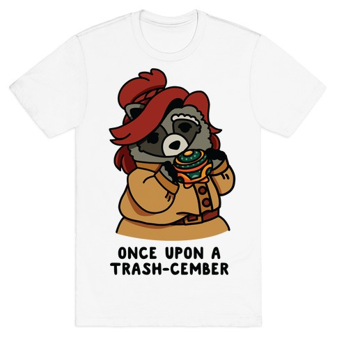 Once Upon a Trash-Cember Raccoon Anastasia T-Shirt