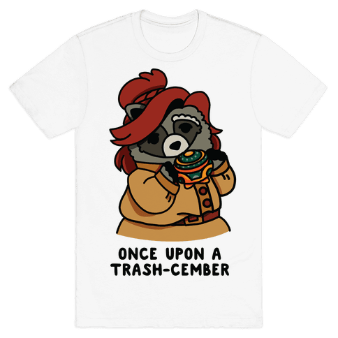 Once Upon a Trash-Cember Raccoon Anastasia  Mens/Unisex T-Shirt