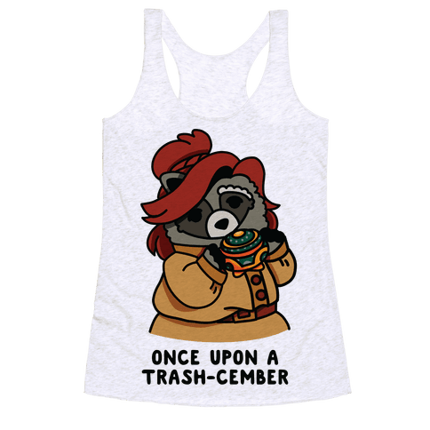 Once Upon a Trash-Cember Raccoon Anastasia  Racerback Tank Top