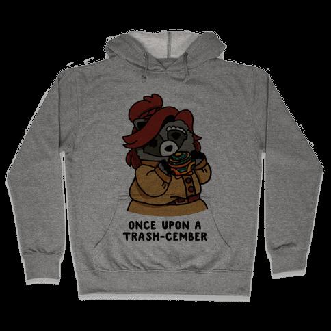 Once Upon a Trash-Cember Raccoon Anastasia  Hooded Sweatshirt
