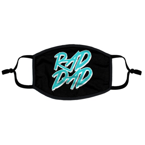 Rad Dad Flat Face Mask