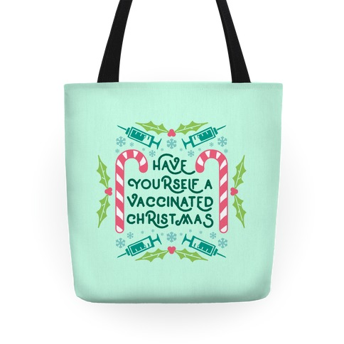 Have Yourself A Vaccinated Christmas Tote