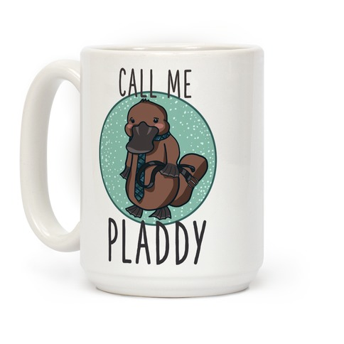 Call Me Pladdy Coffee Mug