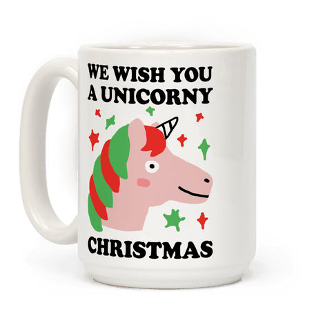 We Wish You A Unicorny Christmas Coffee Mug