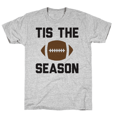 Tis The Football Season Mens T-Shirt
