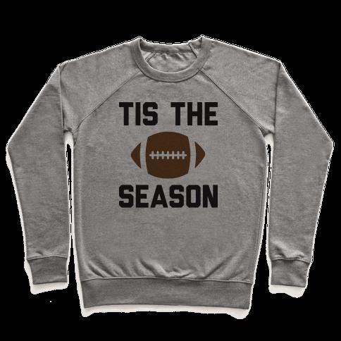 Tis The Football Season Pullover
