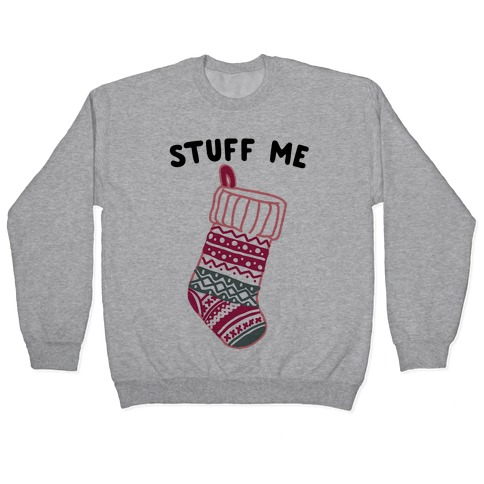 Stuff Me Stocking Pullover