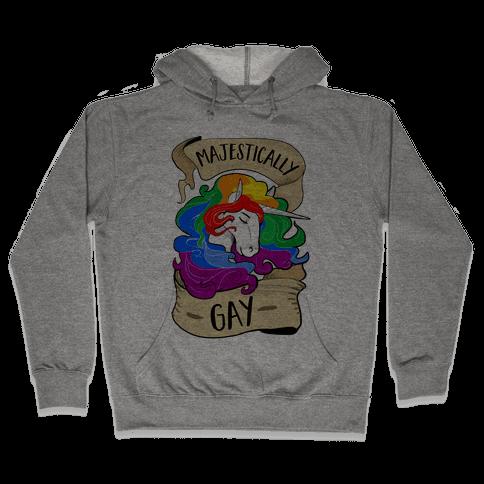 Majestically Gay Hooded Sweatshirt