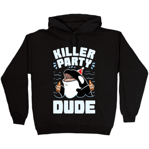 Killer Party Dude Hooded Sweatshirt