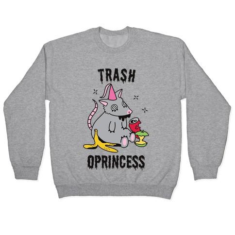 Trash Oprincess Pullover