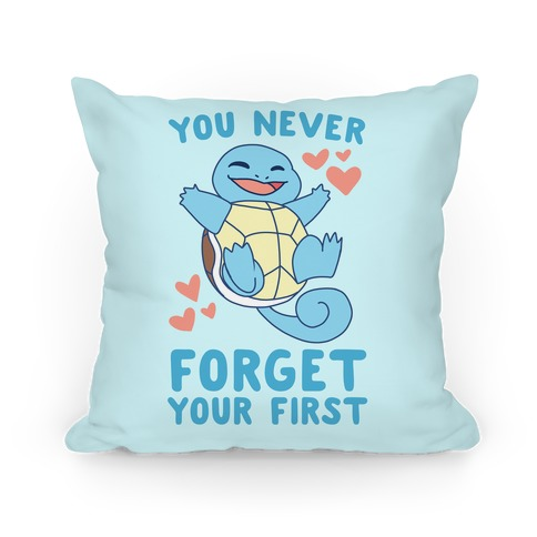 You Never Forget Your First - Squirtle Pillow