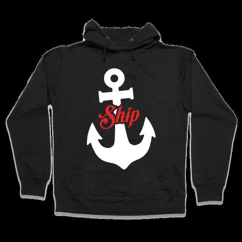Ship Mates (Ship) Hooded Sweatshirt