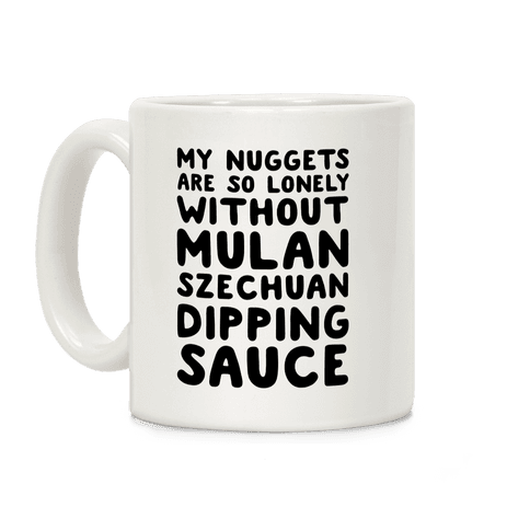 My Nuggets Are So Lonely Coffee Mug