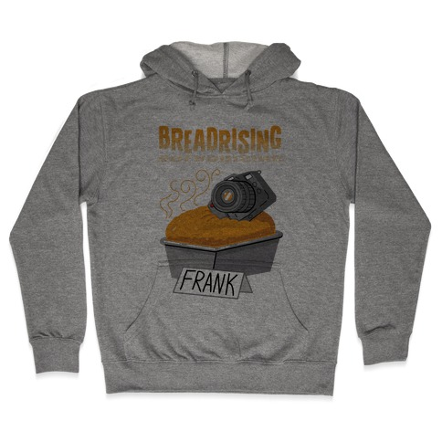 BREADRISING Hooded Sweatshirt