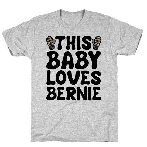 This Baby Loves Bernie T-Shirt