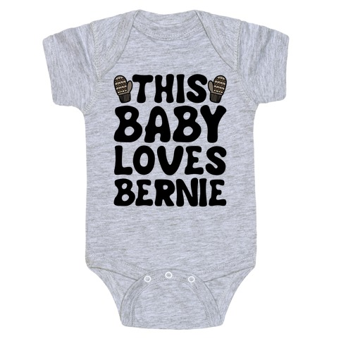 This Baby Loves Bernie Baby One-Piece