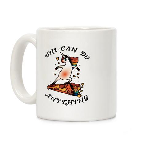 Uni-Can Do Anything Coffee Mug