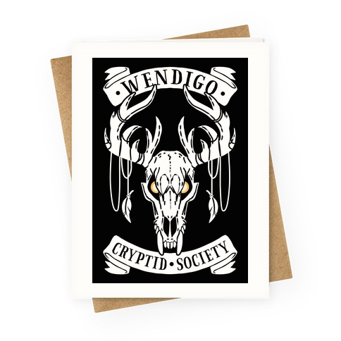 Wendigo Cryptid Society Greeting Card