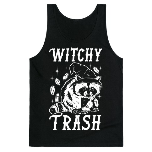 Witchy Trash Tank Top
