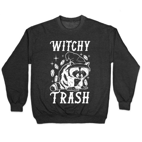 Witchy Trash Pullover