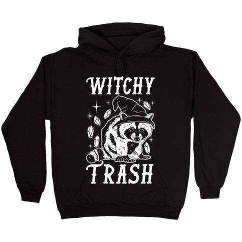 Witchy Trash Hooded Sweatshirt
