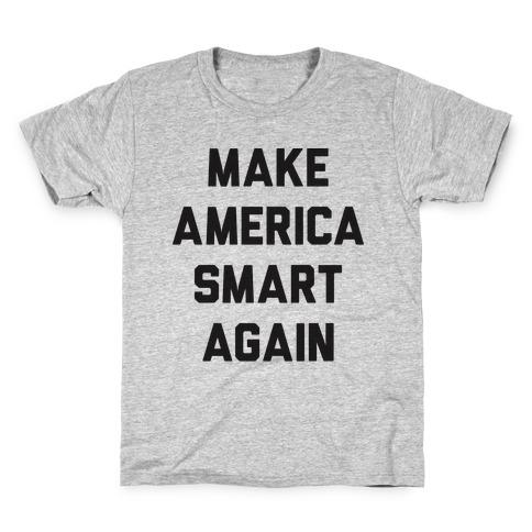 Make America Smart Again Kids T-Shirt