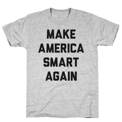 Make America Smart Again Mens T-Shirt