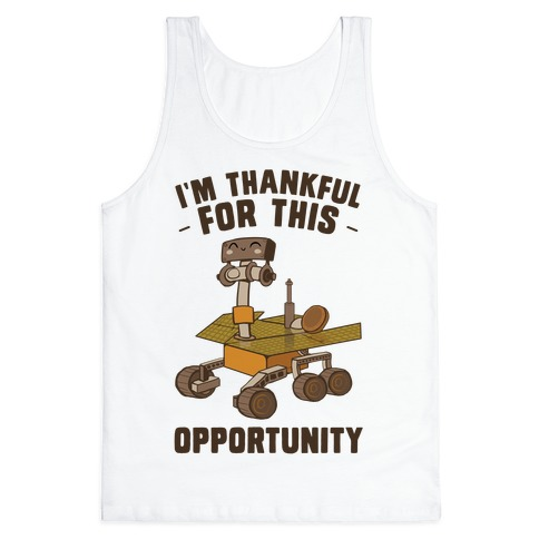 I'm Thankful For this OPPORTUNITY! Tank Top