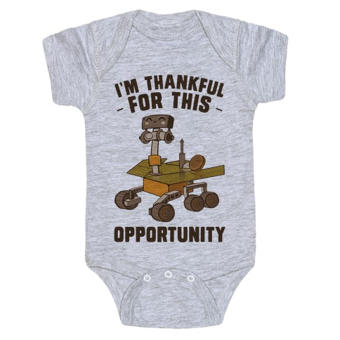 I'm Thankful For this OPPORTUNITY! Baby Onesy