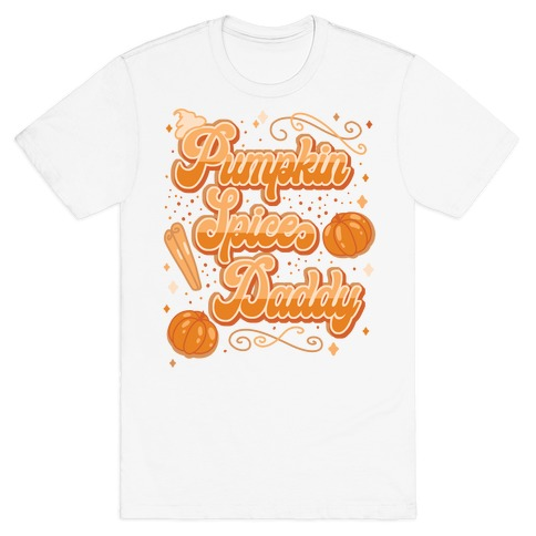 Pumpkin Spice Daddy T-Shirt