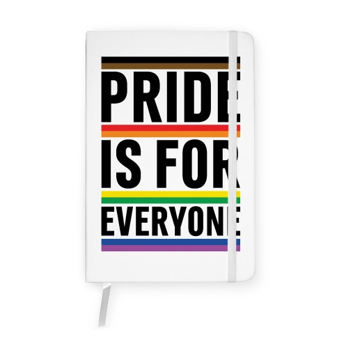 Pride Is For Everyone Notebook