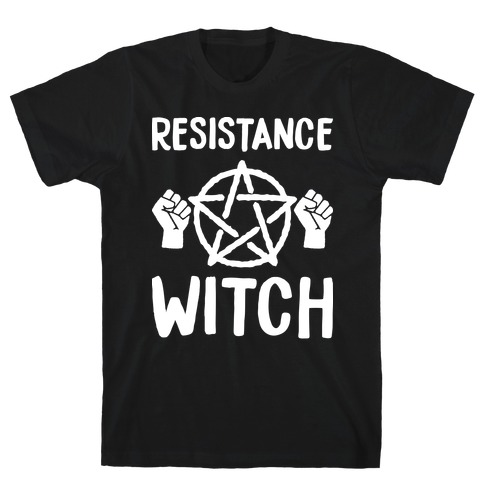 Resistance Witch T-Shirt