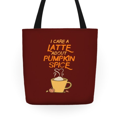 I Care a Latte (Pumpkin Spice) Tote