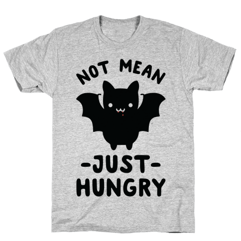 Not Mean Just Hungry Bat Mens T-Shirt