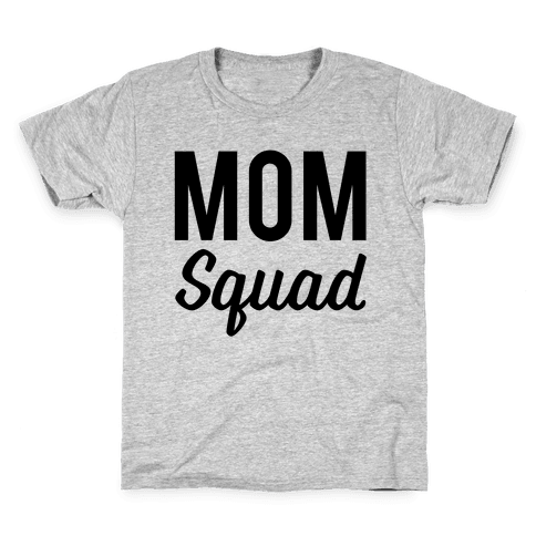 Mom Squad Kids T-Shirt