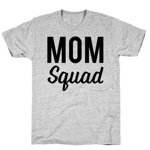 Mom Squad Mens T-Shirt