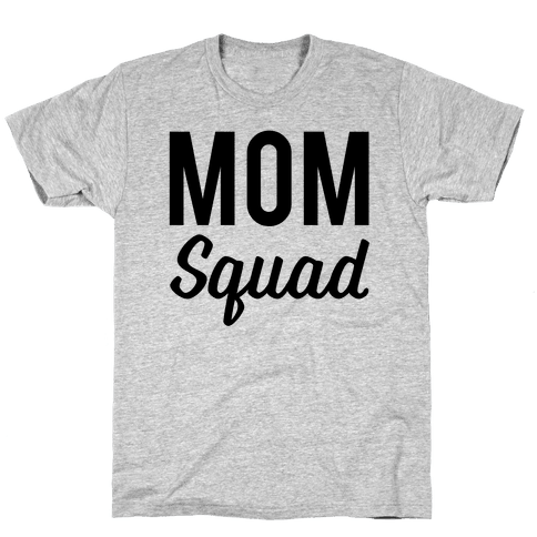 Mom Squad Mens T-Shirt