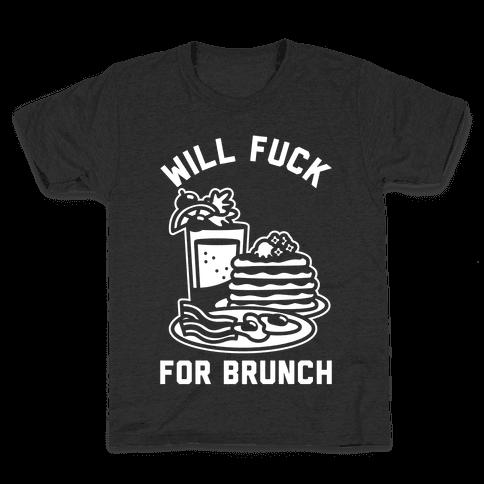 Will F*** For Brunch Kids T-Shirt