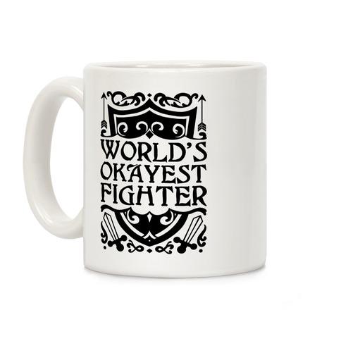 World's Okayest Fighter Coffee Mug