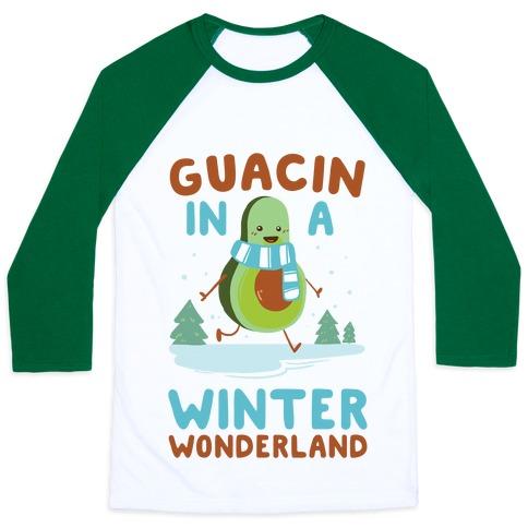 Guacin' In a Winter Wonderland Baseball Tee