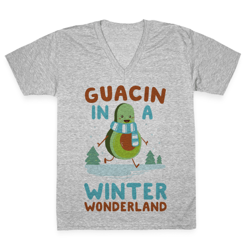 Guacin' In a Winter Wonderland V-Neck Tee Shirt