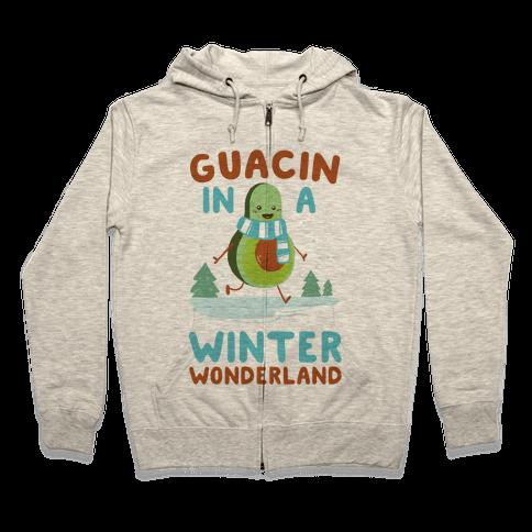 Guacin' In a Winter Wonderland Zip Hoodie
