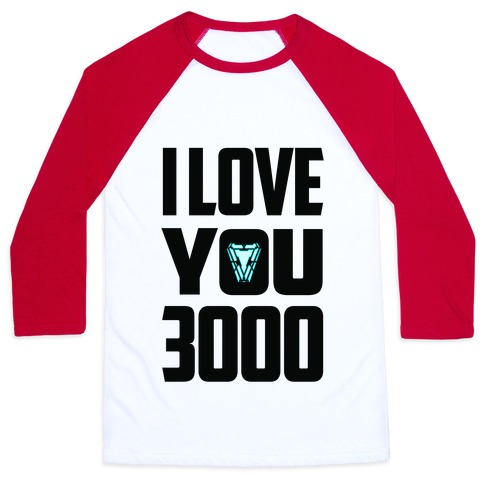 I Love You 3000 Baseball Tee