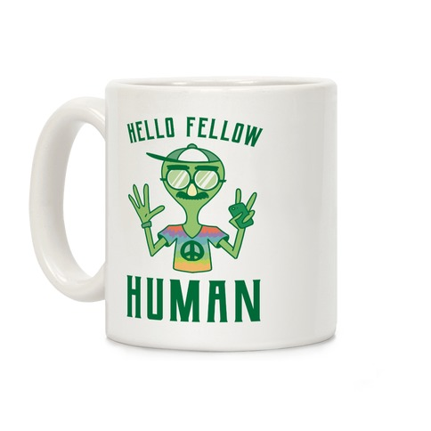 HELLO FELLOW HUMAN Coffee Mug
