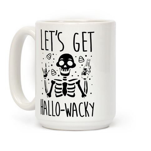 Let's Get Hallo-Wacky Coffee Mug