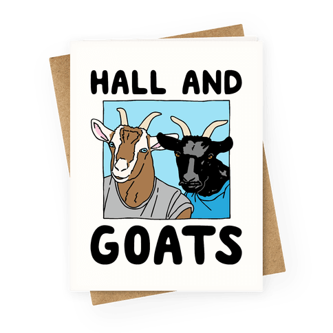 Hall And Goats Parody Greeting Card