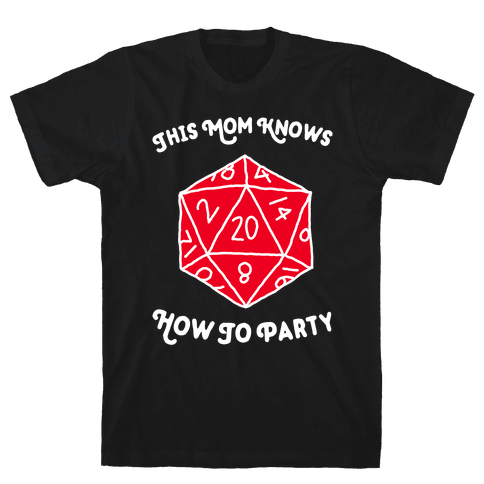 This Mom Knows How to Party Mens/Unisex T-Shirt