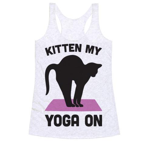 Kitten My Yoga On Racerback Tank Top