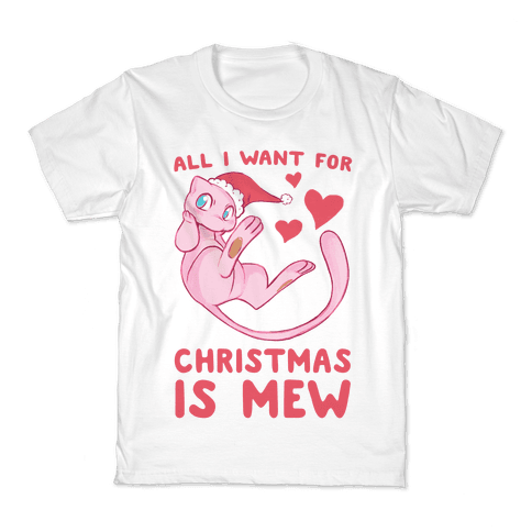 All I Want for Christmas is Mew Kids T-Shirt