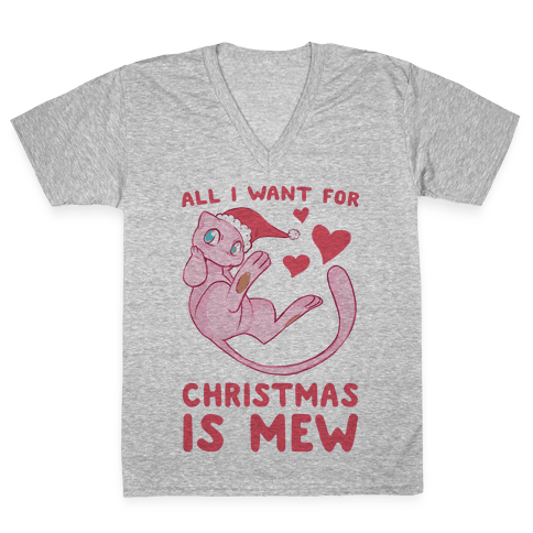All I Want for Christmas is Mew V-Neck Tee Shirt